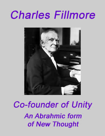 Charles Fillmore - co-founder of Unity
