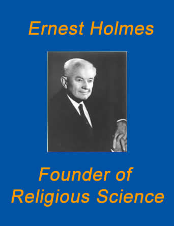 Ernest Holmes, founder of Religious Science, part of the Science of Mind form of New Thought